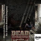 DEAD: Confrontation, Volume 6 | TW Brown