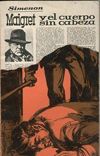 Maigret Y El Cuerpo Sin Cabeza