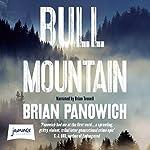 Bull Mountain | Brian Panowich