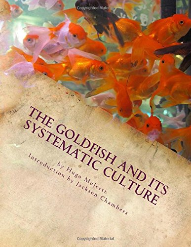 the-goldfish-and-its-systematic-culture-care-of-the-goldfish-in-captivity