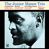 The Soulful Piano Of Junior Mance+Big Chief! +At The Village Vanguard+Birdland Broadcast Performances(2CD)