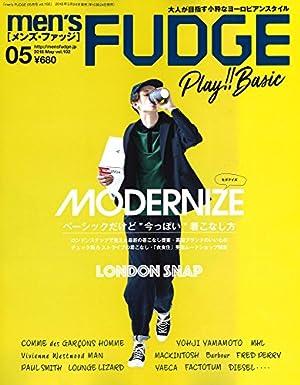 men's FUDGE -メンズ ファッジ- 2018年5月号