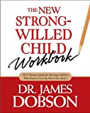 img - for The New Strong-Willed Child Workbook book / textbook / text book