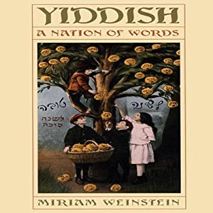 Yiddish: A Nation of Words | [Miriam Weinstein]