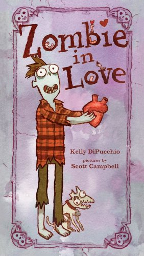 Zombie in Love - Kelly DiPucchio