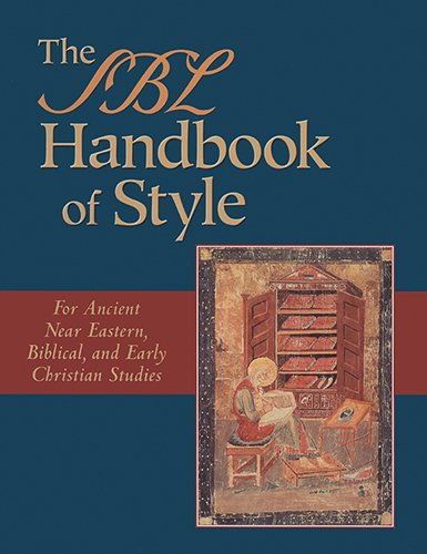 The SBL Handbook of Style: For Ancient Near Eastern,...