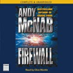 Firewall (       UNABRIDGED) by Andy McNab Narrated by Clive Mantle