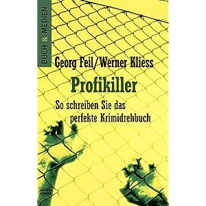 Profikiller - So schreiben Sie das perfekte Krimidrehbuch