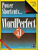 img - for Power Shortcuts: Wordperfect 5.1/Book and Disk book / textbook / text book