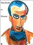 echange, troc Hélène Seckel-Klein, Emmanuelle Chevrière - Max Jacob et Picasso : Exposition, Musée des beaux-arts, Quimper (21 juin-4 septembre 1994) ; Musée Picasso, Paris (4 octobre