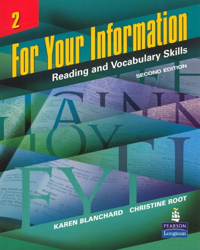 For Your Information 2: Reading and Vocabulary Skills (Student Book and Classroom Audio CDs) (2nd Edition)
