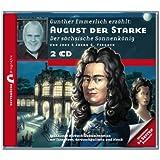 Gunther Emmerlich erzählt: August der Starke - Der sächsische Sonnenkönig | Zeitbrücke Biografie