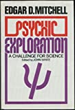 Psychic exploration: A challenge for science