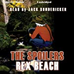 The Spoilers: Lady Valkyrie Westerns | Rex Beach