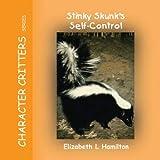 Stinky Skunk's Self-Control