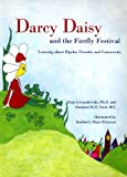 img - for Darcy Daisy and the Firefly Festival: Learning About Bipolar Disorder and Community book / textbook / text book