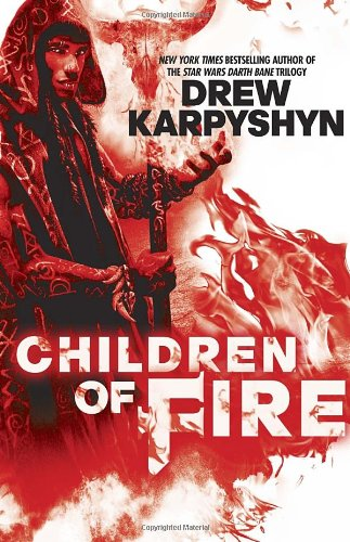 Image of Children of Fire (The Chaos Born)