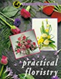 Practical Floristry: The Interflora Training Manual