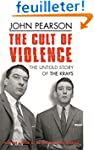 The Cult of Violence: The Untold Stor...
