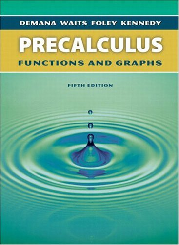 precalculus textbook: Precalculus: Functions and Graphs, Fifth Edition