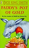 Paddy's Pot of Gold (014034215X) by King-Smith, Dick