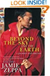 Beyond the Sky and the Earth: A Journ...