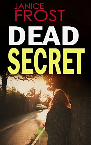 DEAD SECRET: a gripping detective thriller full of suspense