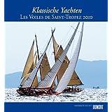 Klassische Yachten Fotokunst-Kalender 2010: Les voiles de Saint-Tropez