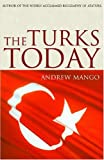 img - for The Turks Today book / textbook / text book