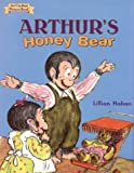Arthur's Honey Bear (I Can Read Book 2) (0060223707) by Hoban, Lillian