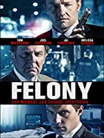 Felony [HD]