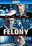Felony (AIV)