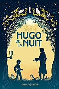 Hugo de la Nuit par Bertrand Santini