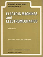 Schaum's Outline of Electric Machines and Electromechanics
