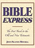img - for Bible Express: The Fast Track to the Old and New Testaments book / textbook / text book