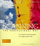 img - for Scanning the Professional Way book / textbook / text book