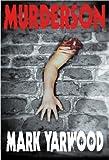 Murderson (The Edmonton Police Station Thrillers Book 2)