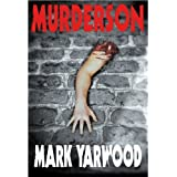 Murderson (The 2nd Edmonton Police Station Thriller)by Mark Yarwood