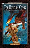 img - for The Heart of Chaos (Warhammer) (Slaves to Darkness) book / textbook / text book