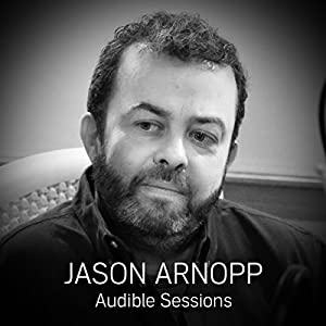 FREE: Audible Sessions with Jason Arnopp Rede