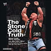 The Stone Cold Truth | [Steve Austin, J. R. Ross, Dennis Brent]