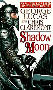 Shadow Moon (Chronicles of the Shadow War, Book 1) by Chris Claremont