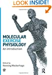 Molecular Exercise Physiology: An Int...