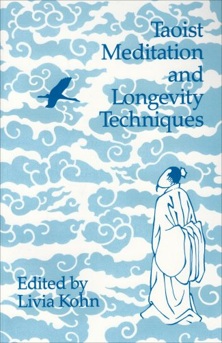 Taoist Meditation and Longevity Techniques (Michigan Monographs in Chinese Studies)