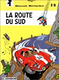 """Afficher """"Benoît Brisefer n° 10<br /> La Route du sud"""""""