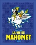 Vie de Mahomet (La)