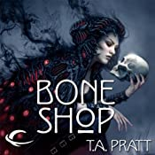 Bone Shop: A Marla Mason Novel | T. A. Pratt