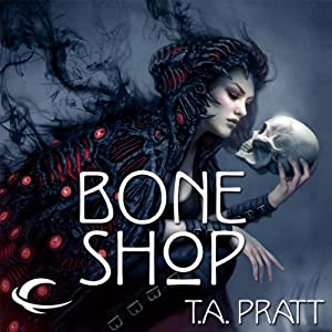 Bone Shop: A Marla Mason Novel | [T. A. Pratt]