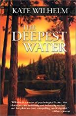 The Deepest Water