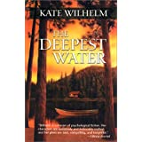 The Deepest Water ~ Kate Wilhelm